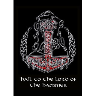 Hail to the Lord of the Hammer, T-Shirt Mythen, Altertum, Gottheit
