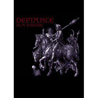 Defiance is a Virtue; A. Dürer, T-Shirt Mythen, Altertum, Ritter,Tod und Teufel